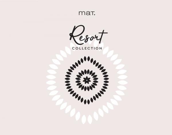 Νέα Resort Collection από τη mat. fashion.